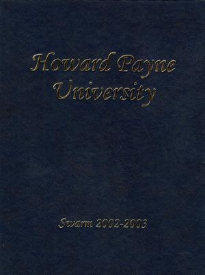 Primary view of object titled 'The Swarm, Yearbook of Howard Payne University, 2003'.