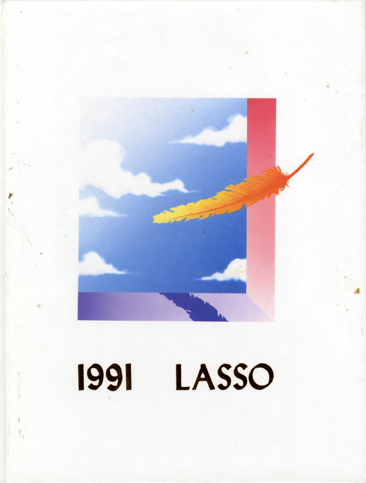 The Lasso, Yearbook of Howard Payne University, 1991                                                                                                      Front Cover