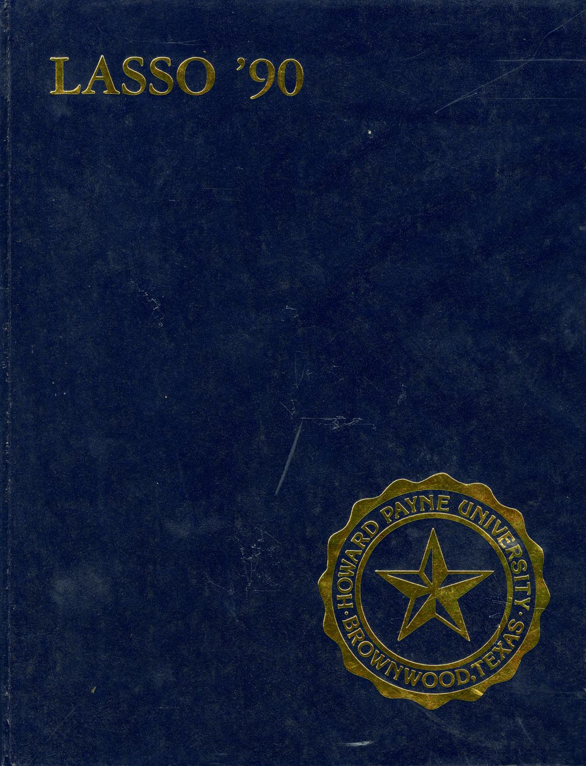 The Lasso, Yearbook of Howard Payne University, 1990                                                                                                      Front Cover