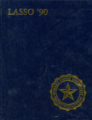 Primary view of object titled 'The Lasso, Yearbook of Howard Payne University, 1990'.