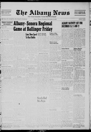 Primary view of object titled 'The Albany News (Albany, Tex.), Vol. 71, No. 12, Ed. 1 Thursday, December 2, 1954'.