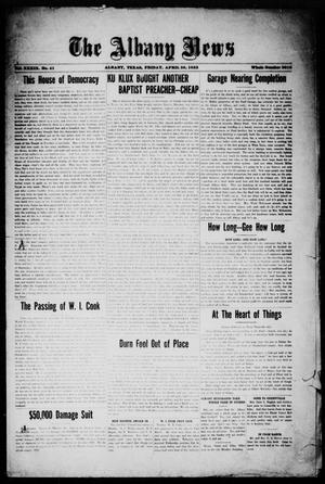 Primary view of object titled 'The Albany News (Albany, Tex.), Vol. 39, No. 41, Ed. 1 Friday, April 20, 1923'.