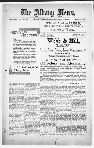 Primary view of object titled 'The Albany News. (Albany, Tex.), Vol. 16, No. 38, Ed. 1 Friday, January 12, 1900'.