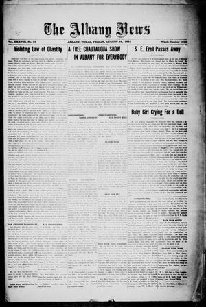 Primary view of object titled 'The Albany News (Albany, Tex.), Vol. 38, No. 10, Ed. 1 Friday, August 26, 1921'.