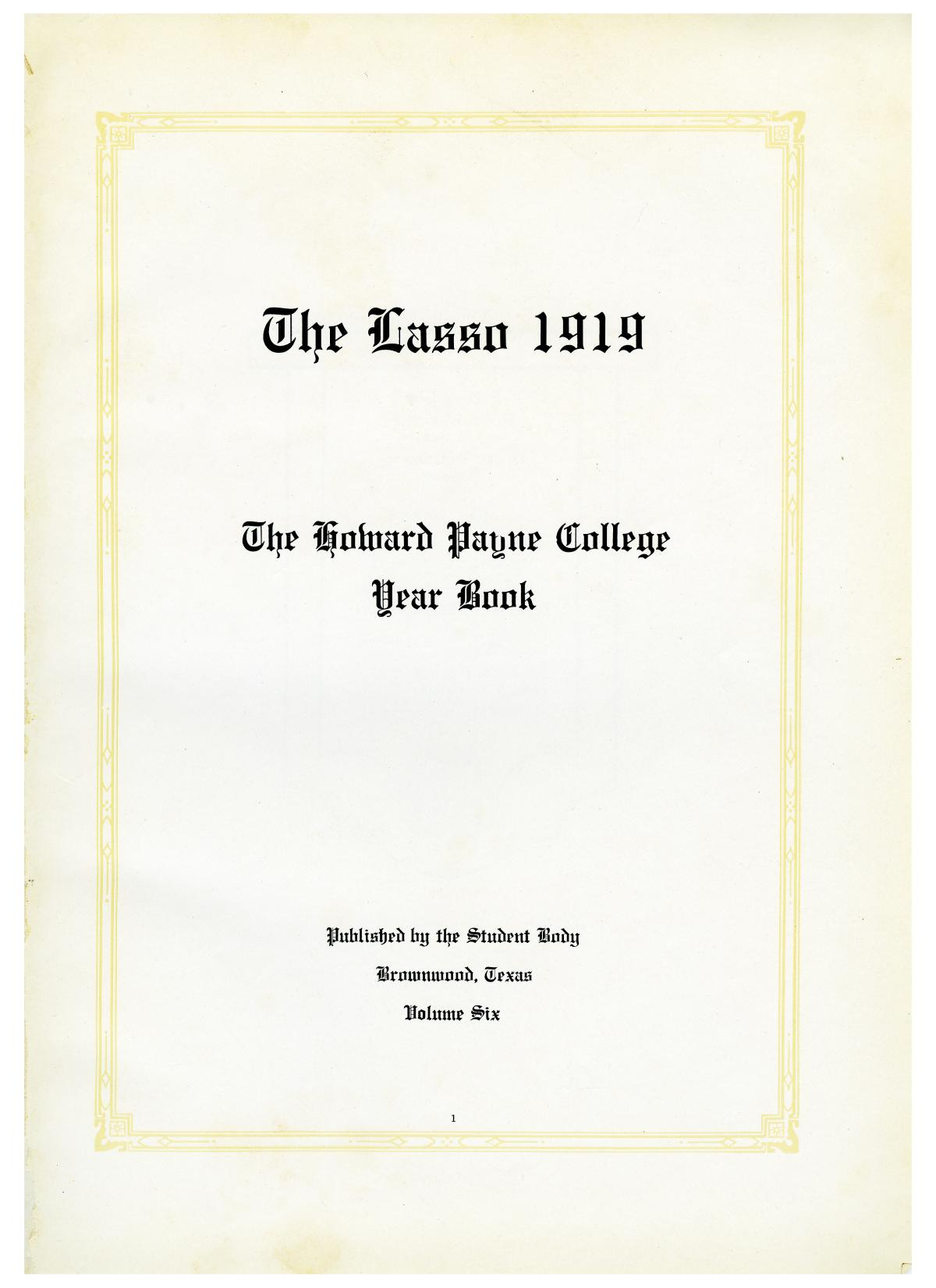 The Lasso, Yearbook of Howard Payne College, 1919                                                                                                      1