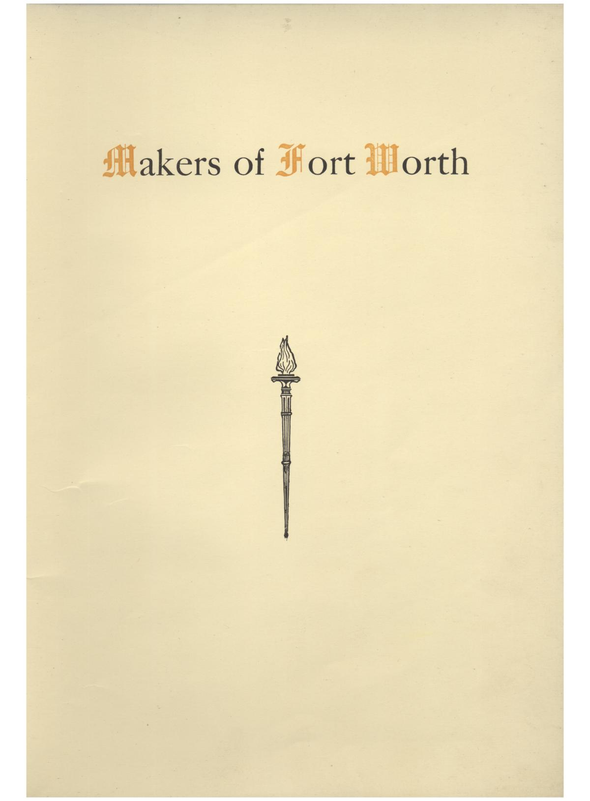 Makers of Fort Worth                                                                                                      1