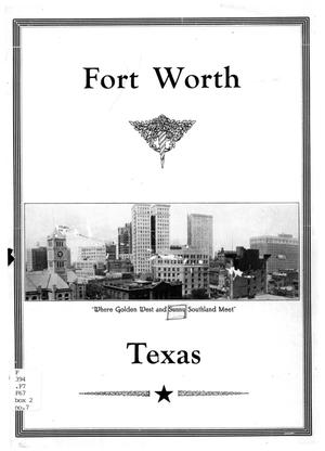 "Fort Worth, Texas : ""where golden West and sunny Southland meet"""