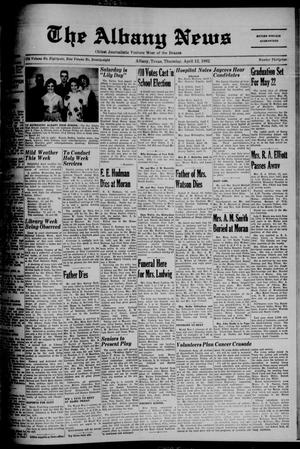 Primary view of object titled 'The Albany News (Albany, Tex.), Vol. 78, No. 32, Ed. 1 Thursday, April 12, 1962'.