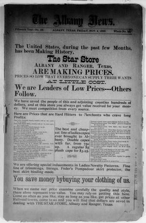Primary view of object titled 'The Albany News. (Albany, Tex.), Vol. 15, No. 28, Ed. 1 Friday, November 4, 1898'.