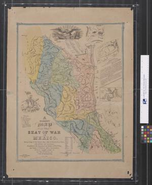 Primary view of object titled 'A Correct Map of the Seat of War in Mexico'.
