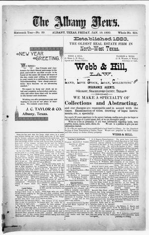 Primary view of object titled 'The Albany News. (Albany, Tex.), Vol. 16, No. 39, Ed. 1 Friday, January 19, 1900'.