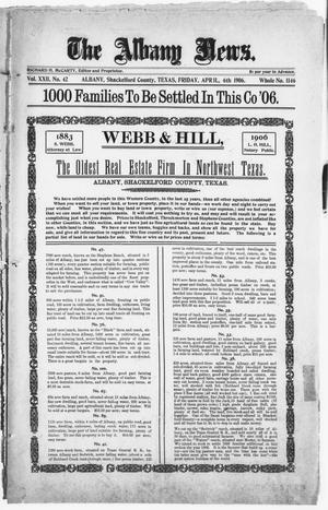 Primary view of object titled 'The Albany News. (Albany, Tex.), Vol. 22, No. 42, Ed. 1 Friday, April 6, 1906'.