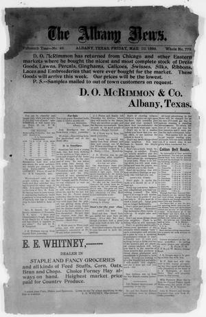 Primary view of object titled 'The Albany News. (Albany, Tex.), Vol. 15, No. 46, Ed. 1 Friday, March 10, 1899'.