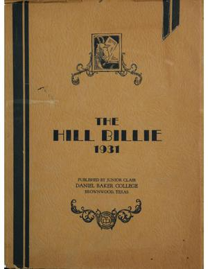 Primary view of object titled 'The Hill Billie, Yearbook of Daniel Baker College, 1931'.