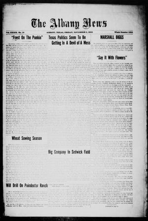 Primary view of object titled 'The Albany News (Albany, Tex.), Vol. 39, No. 18, Ed. 1 Friday, November 3, 1922'.