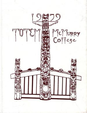 Primary view of object titled 'The Totem, Yearbook of McMurry College, 1979'.