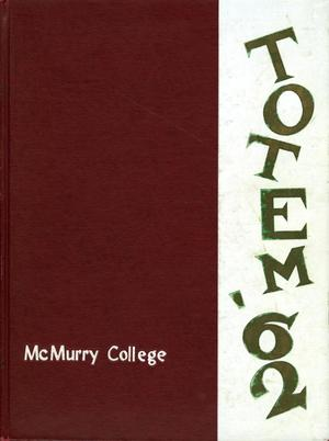 Primary view of object titled 'The Totem, Yearbook of McMurry College, 1962'.