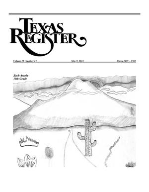 Primary view of object titled 'Texas Register, Volume 39, Number 19, Pages 3639-3780, May 9, 2014'.