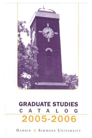 Primary view of object titled 'Catalog of Hardin-Simmons University, 2005-2006 Graduate Bulletin'.