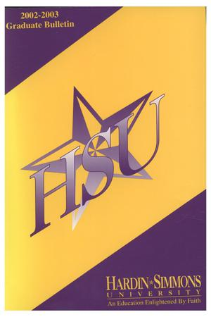 Primary view of object titled 'Catalog of Hardin-Simmons University, 2002-2003 Graduate Bulletin'.
