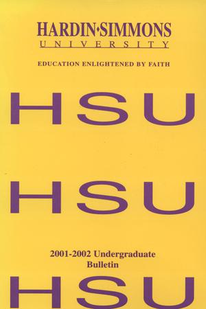 Catalog of Hardin-Simmons University, 2001-2002 Undergraduate Bulletin