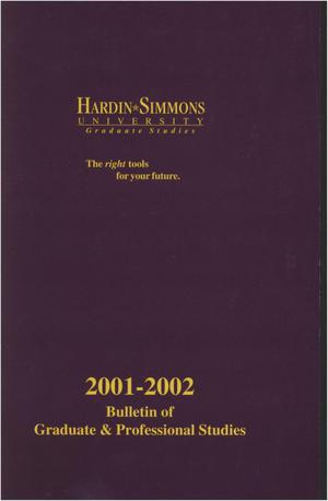 Primary view of object titled 'Catalog of Hardin-Simmons University, 2001-2002 Graduate Bulletin'.