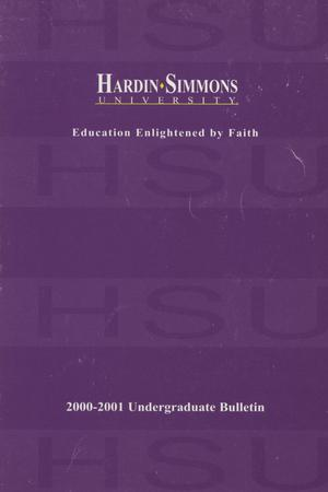 Catalog of Hardin-Simmons University, 2000-2001 Undergraduate Bulletin