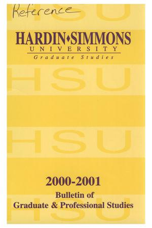 Primary view of object titled 'Catalog of Hardin-Simmons University, 2000-2001 Graduate Bulletin'.