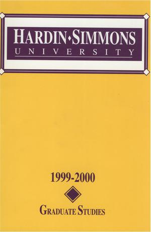 Primary view of object titled 'Catalog of Hardin-Simmons University, 1999-2000 Graduate Bulletin'.