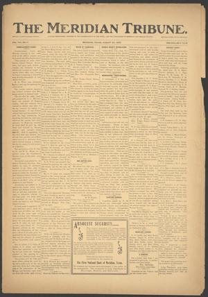 Primary view of object titled 'The Meridian Tribune. (Meridian, Tex.), Vol. 8, No. 11, Ed. 1 Friday, August 22, 1902'.