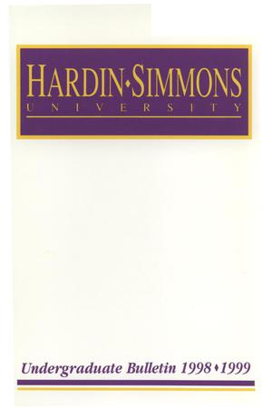 Primary view of object titled 'Catalog of Hardin-Simmons University, 1998-1999 Undergraduate Bulletin'.