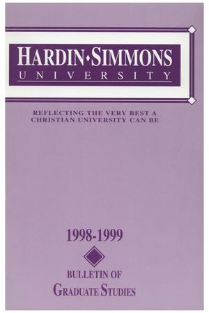 Primary view of object titled 'Catalog of Hardin-Simmons University, 1998-1999 Graduate Bulletin'.