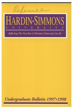 Primary view of object titled 'Catalog of Hardin-Simmons University, 1997-1998 Undergraduate Bulletin'.