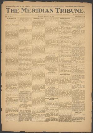 The Meridian Tribune. (Meridian, Tex.), Vol. 7, No. 51, Ed. 1 Friday, May 30, 1902