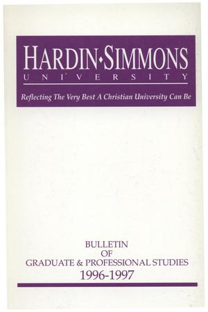 Primary view of object titled 'Catalog of Hardin-Simmons University, 1996-1997 Graduate Bulletin'.