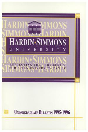 Primary view of object titled 'Catalog of Hardin-Simmons University, 1995-1996 Undergraduate Bulletin'.