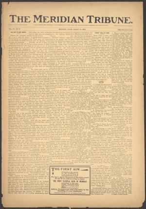 The Meridian Tribune. (Meridian, Tex.), Vol. 8, No. 10, Ed. 1 Friday, August 15, 1902
