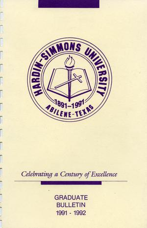 Primary view of object titled 'Catalog of Hardin-Simmons University, 1991-1992 Graduate Bulletin'.