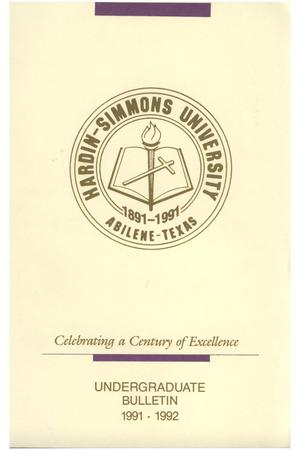Primary view of object titled 'Catalog of Hardin-Simmons University, 1991-1992 Undergraduate Bulletin'.