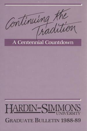 Primary view of object titled 'Catalog of Hardin-Simmons University, 1988-1989 Graduate Bulletin'.