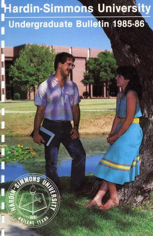 Primary view of object titled 'Catalog of Hardin-Simmons University, 1985-1986 Undergraduate Bulletin'.
