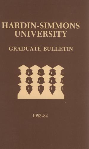 Primary view of object titled 'Catalog of Hardin-Simmons University, 1983-1984 Graduate Bulletin'.