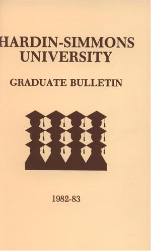 Primary view of object titled 'Catalog of Hardin-Simmons University, 1982-1983 Graduate Bulletin'.