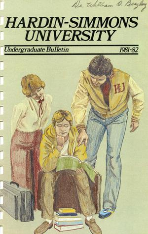 Catalog of Hardin-Simmons University, 1981-1982 Undergraduate Bulletin