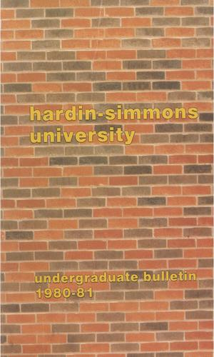 Primary view of object titled 'Catalog of Hardin-Simmons University, 1980-1981 Undergraduate Bulletin'.