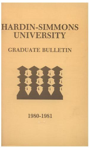 Primary view of object titled 'Catalog of Hardin-Simmons University, 1980-1981 Graduate Bulletin'.