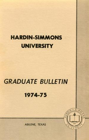 Primary view of object titled 'Catalog of Hardin-Simmons University, 1974-1975 Graduate Bulletin'.