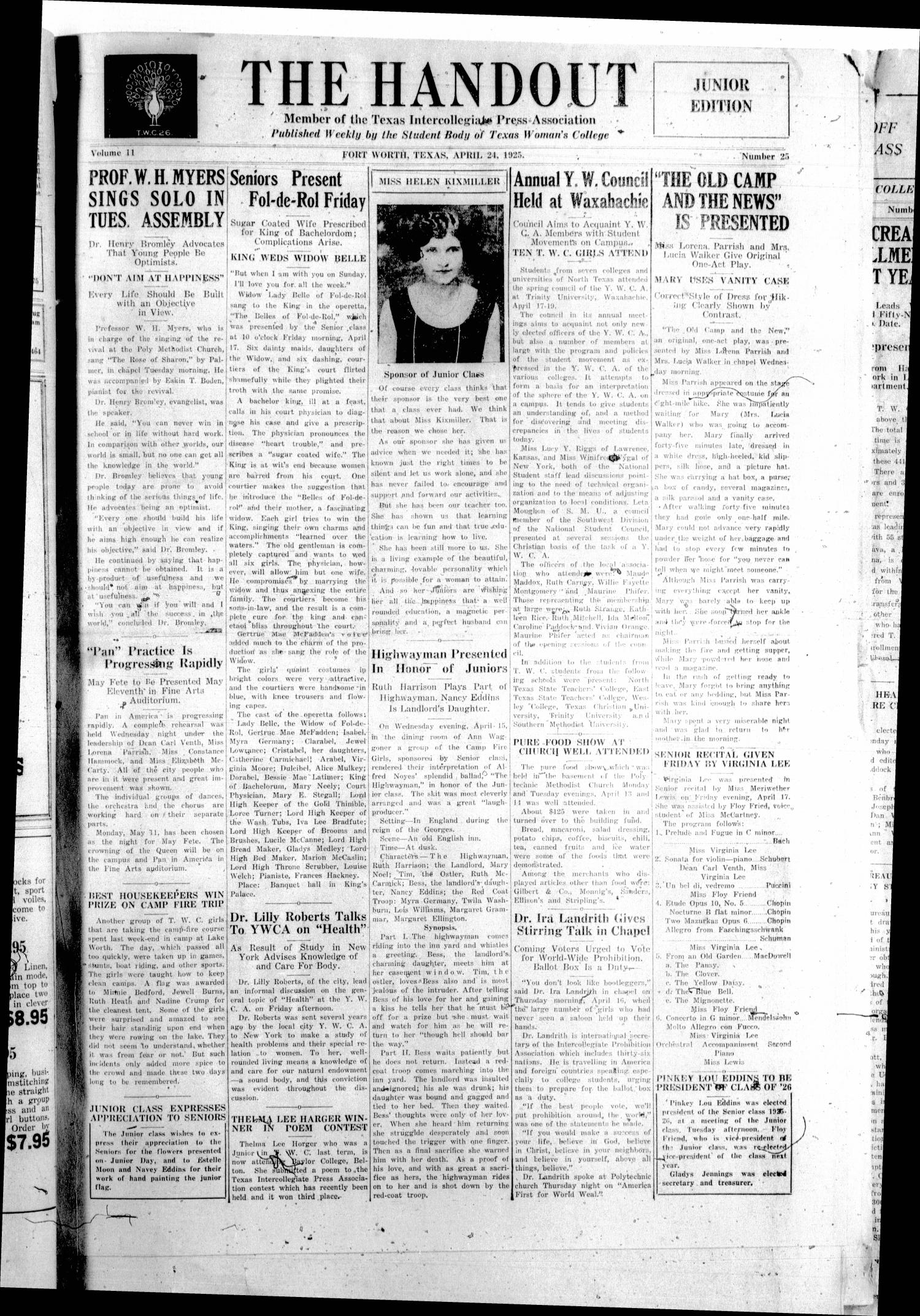 The Handout (Fort Worth, Tex.), Vol. 11, No. 25, Ed. 1 Friday, April 24, 1925                                                                                                      [Sequence #]: 1 of 4