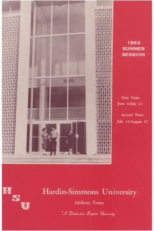 Primary view of object titled 'Catalog of Hardin-Simmons University, 1962 Summer Session'.