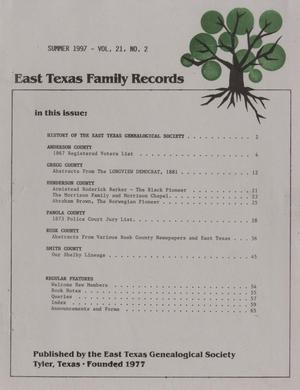 East Texas Family Records, Volume 21, Number 2, Summer 1997